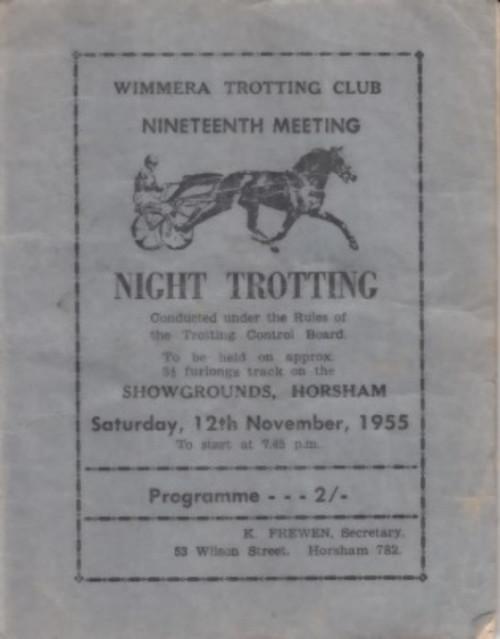 WIMMERA TROTTING CLUB 19TH MEETING SATURDAY 12th NOVEMBER 1955