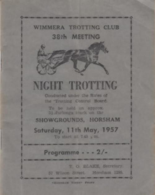 WIMMERA TROTTING CLUB SATURDAY 11th MAY 1957 RACEBOOK