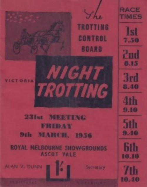 ROYAL MELBOURNE SHOWGROUNDS FRIDAY MARCH 9th 1956 RACEBOOK