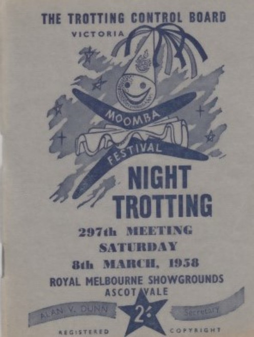 ROYAL MELBOURNE SHOWGROUNDS MOOMBA CUP SATURDAY 8th MARCH 1958 RACEBOOK