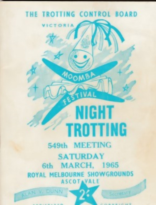 ROYAL MELBOURNE SHOWGROUNDS MOOMBA CUP MEETING SATURDAY 6th MARCH 1965 MEETING