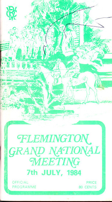 FLEMINGTON GRAND NATIONAL MEETING 7th JULY 1984 RACEBOOK