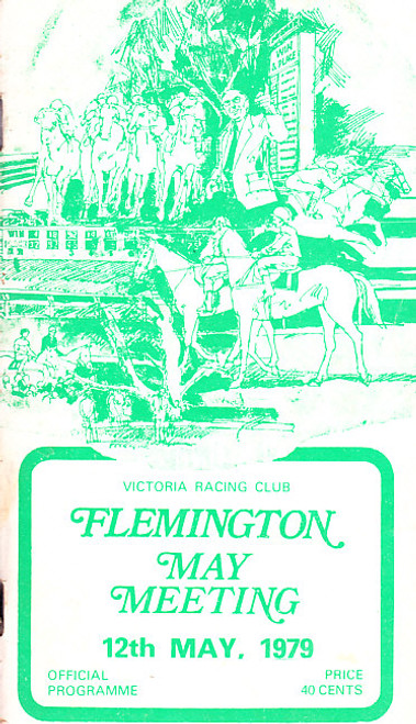 FLEMINGTON MAY MEETING 12th MAY 1979 RACEBOOK