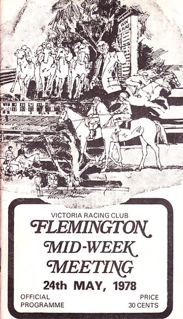 FLEMINGTON MID-WEEK MEETING 24th MAY 1978 RACEBOOK