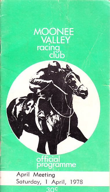 MOONEE VALLEY RACING CLUB APRIL MEETING SATURDAY 1st APRIL 1978 RACEBOOK