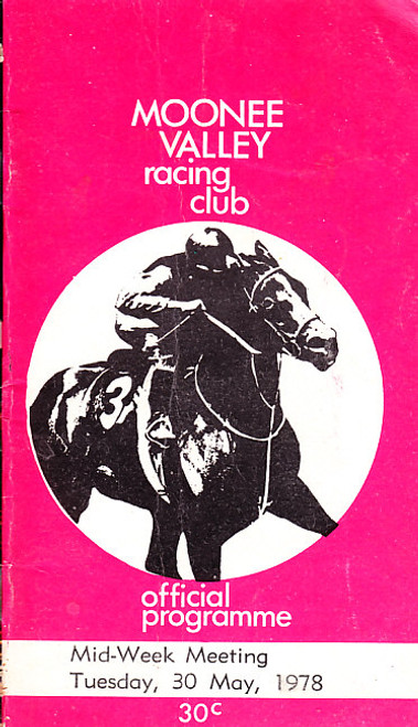 MOONEE VALLEY RACING CLUB MID-WEEK MEETING 30th MAY 1978 RACEBOOK