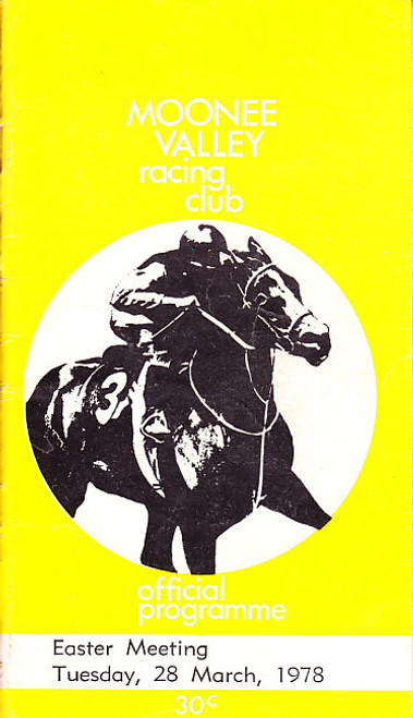 MOONEE VALLEY RACING CLUB EASTER MEETING 28th MAY 1978 RACEBOOK