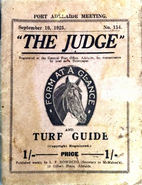 THE JUDGE TURF GUIDE September 10, 1925 Port Adelaide Meeting