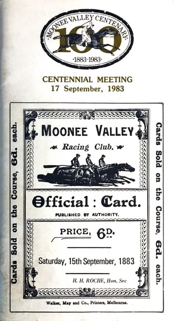 MOONEE VALLEY RACING CLUB CENTENNIAL MEETING 17 September 1983 Racebook