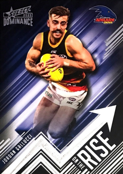2020 AFL SELECT DOMINANCE JORDAN GALLUCCI  ADELAIDE CROWS ON THE RISE CARD