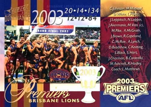 2020 AFL SELECT DOMINANCE 2003 BRISBANE LIONS PREMIERS CARD