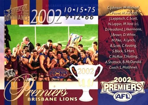 2020 AFL SELECT DOMINANCE 2002 BRISBANE LIONS PREMIERS CARD