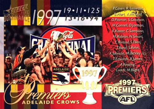 2020 AFL SELECT DOMINANCE 1997 ADELAIDE CROWS PREMIERS CARD