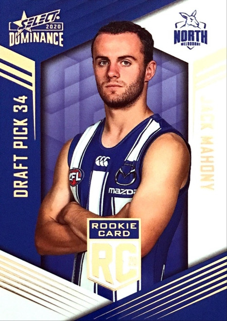 2020 AFL SELECT DOMINANCE NORTH MELBOURNE KANGAROOS JACK MAHONY DRAFT PICK ROOKIE CARD
