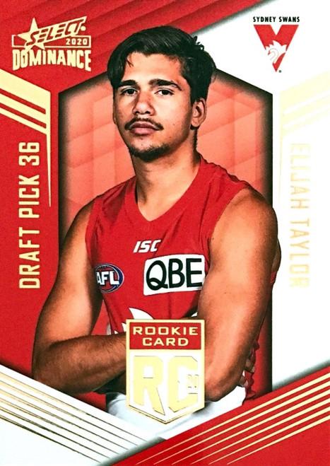 2020 AFL SELECT DOMINANCE SYDNEY SWANS ELIJAH TAYLOR DRAFT PICK ROOKIE CARD