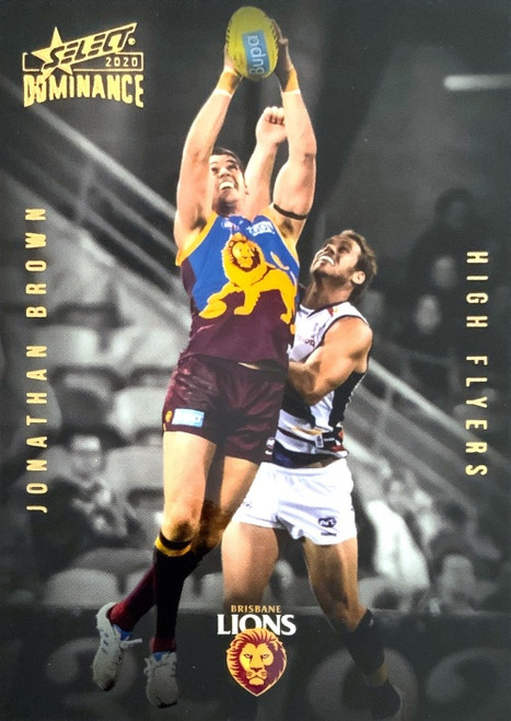 2020 DOMINANCE SERIES JOHNATHON BROWN BRISBANE LIONS HIGH FLYERS CARD
