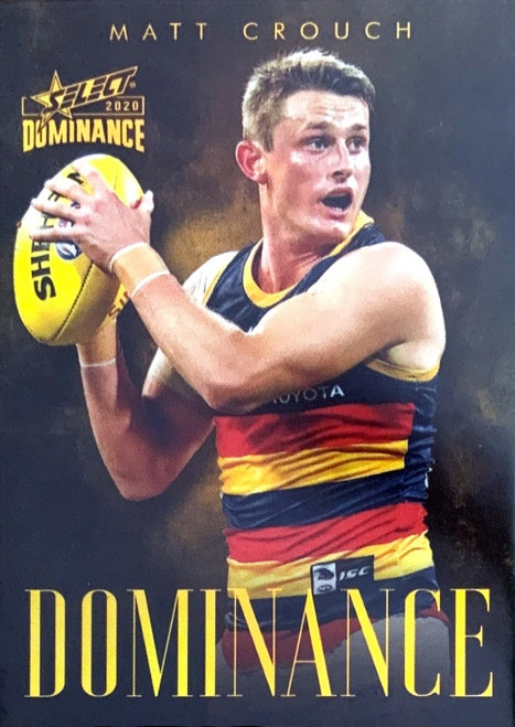 2020 SELECT MATT CROUCH D10 ADELAIDE CROWS DOMINANCE CARD