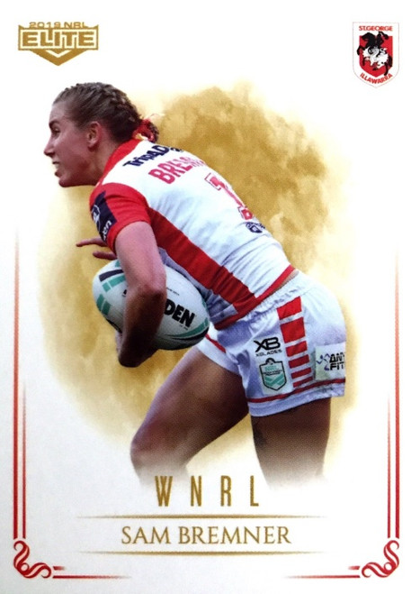 2019 NRL ELITE SAM BREMNER SAINT GEORGE DRAGONS WNRL CARD