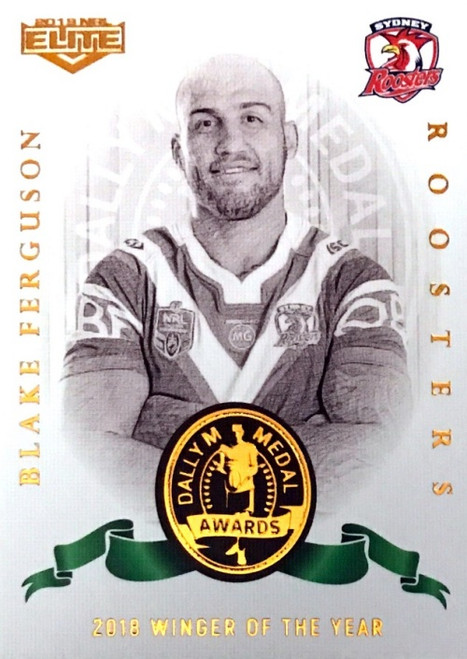 2019 NRL ELITE BLAKE FERGUSON SYDNEY ROOSTERS DALLY M 2018 WINGER OF THE YEAR CARD