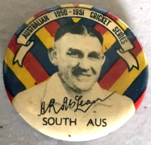 ARGUS A R McLEAN South Aus. Australian 1950-1951 Cricket Series Tim Badge