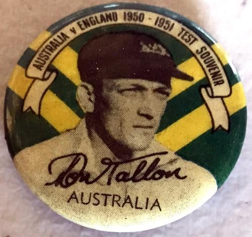 ARGUS Australia V England 1950-1951 Test Series DON TALLON Australia Tin Badge