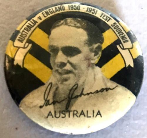 ARGUS Australia V England 1950-1951 Test Series IAN JOHNSTON Australia Tin Badge
