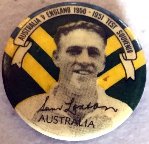 ARGUS Australia V England 1950-1951 Test Series SAM LOXTON Australia Tin Badge