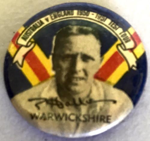 ARGUS Australia V England 1950-1951 Test Series E HOLLIES Warwickshire Tin Badge