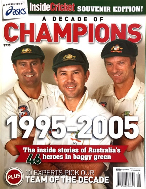 Inside Cricket Souvenir Edition- A Decade of CHAMPIONS 1995-2005