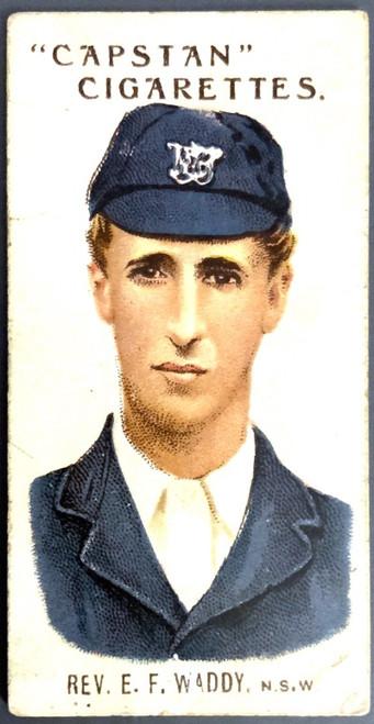 1907 Capstan Cigarettes REV.E F WADDY NSW Australian & English Cricketers Card