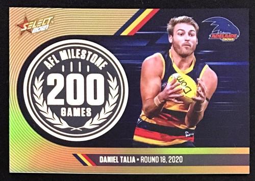 2021 AFL SELCT FOOTY STARS ADELAIDE CROWS DANIEL TALIA 200 GAMES MILESTONE CARD
