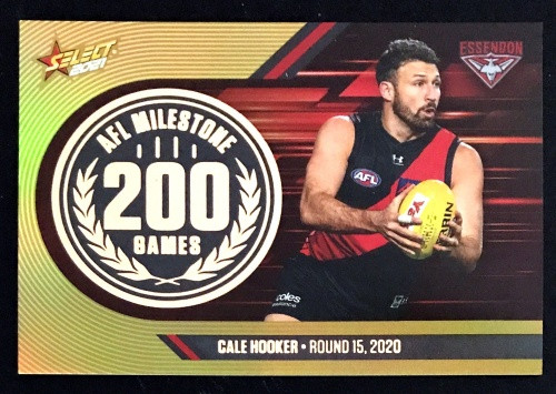 2021 AFL SELECT FOOTY STARS ESSENDON BOMBERS CALE HOOKER 200 GAMES MILESTONE CARD