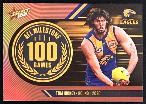 2021 AFL SELECT FOOTY STARS WEST COAST EAGLES TOM HICKEY 100 GAMES MILESTONE CARD