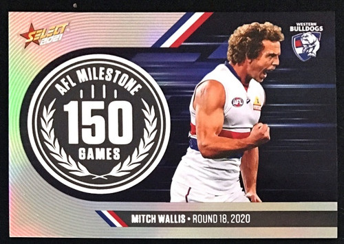 2021 AFL SELECT FOOTY STARS WESTERN BULLDOGS MITCH WALLIS 150 GAMES MILESTONE CARD