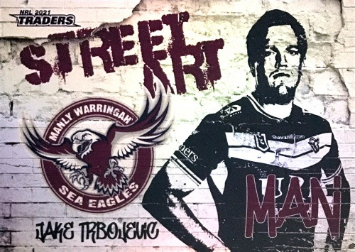 2021 NRL TRADERS JAKE TRBOJEVIC MANLY SEA-EAGLES STREET ART CARD SAW 06/16