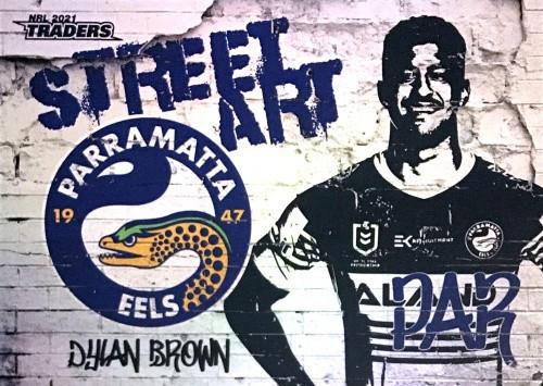2021 NRL TRADERS DYLAN BROWN PARRAMATTA EELS STREET ART CARD SAW 01/16
