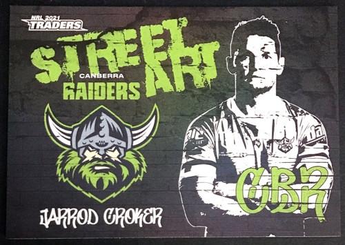 NRL TRADERS JARROD CROKER CANBERRA RAIDERS STREET ART CARD SAB 02/16
