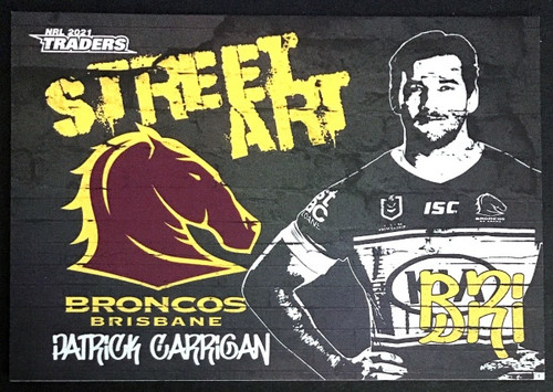 NRL TRADERS PATRICK CARRIGAN BRISBANE BRONCOS STREET ART CARD SAB 01/16