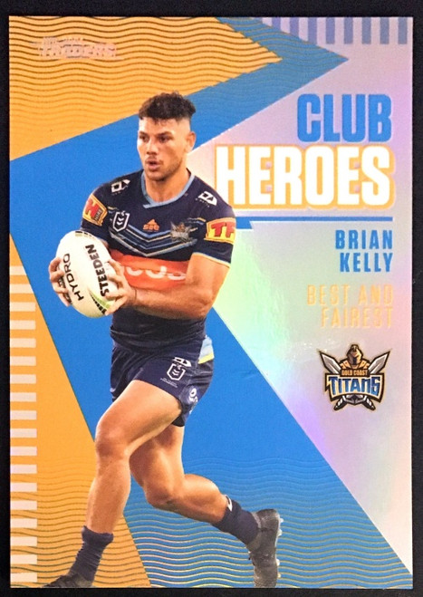 2021 NRL TRADERS BRIAN KELLY GOLD COAST TITANS CLUB HEROES CARD