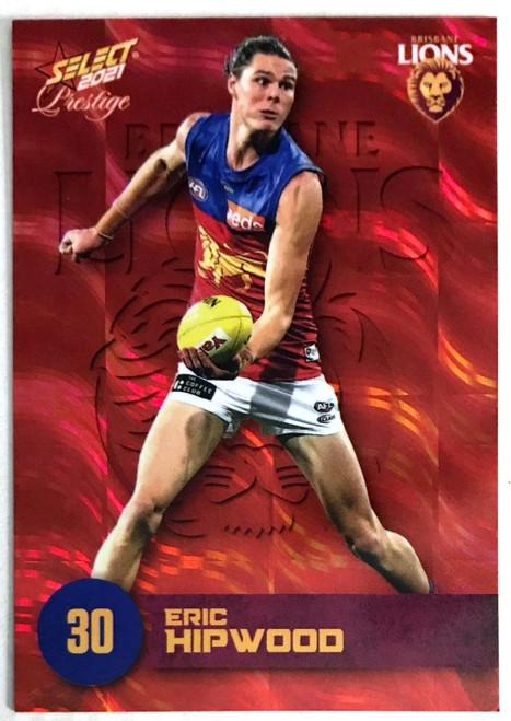 2021 AFL PRESTIGE ORANGE RED PARALLEL CARD- ERIS HIPWOOD BRISBANE LIONS