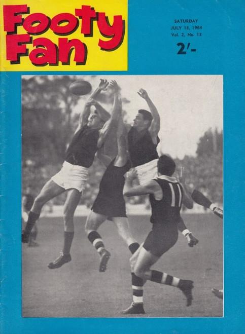 FOOTY FAN MAGAZINE Saturday July 18 1964 Vol.2 No13 Edition