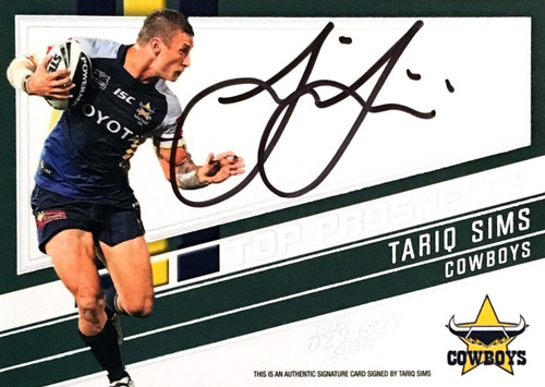 2012 NRL Select Dynasty TARIQ SIMS NORTH QUEENSLAND COWBOYS Top Prospects Signature Card