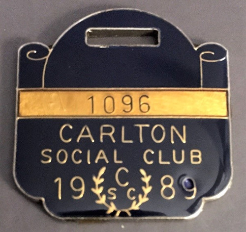 CARLTON SOCIAL CLUB MEMBERS MEDALLION 1989 SEASON