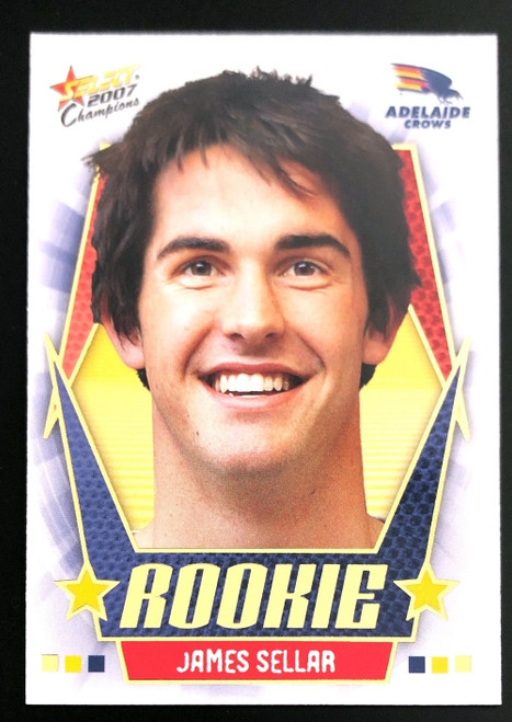 2007 Select AFL Champions Rookie Card JAMES SELLAR Adelaide Crows