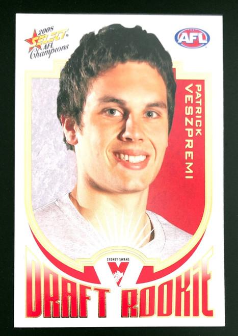 2008 Select AFL Champions Rookie Card PATRICK VESZPREMI Sydney Swans