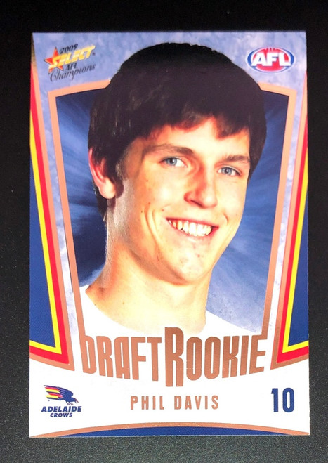 2009 Select AFL Champions Rookie Card PHIL DAVIS Adelaide Crows