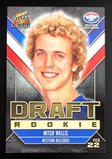 2011 Select AFL Champions Rookie Card MITCH WALLIS Western Bulldogs