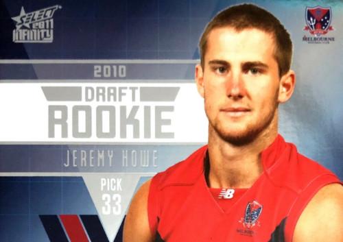 2011 Select AFL Infinity Rookie Card JEREMY HOWE Melbourne Demons