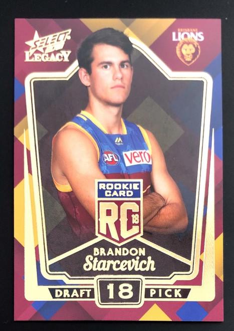 2018 AFL Select Legacy Rookie Card BRANDON STARCEVICH Brisbane Lions