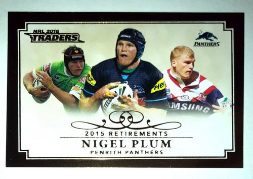 2016 NRL Traders 2015 Retirements NIGEL PLUM Penrith Panthers Card